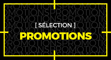 SELECTION : Promotions